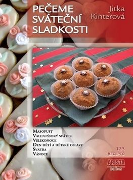 Jitka Kinterová: Pečeme sváteční sladkosti cena od 120 Kč
