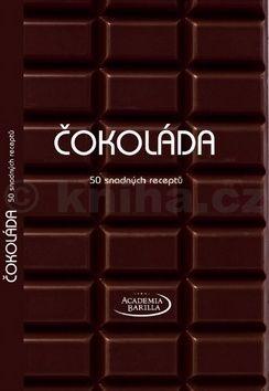 Kolektiv: Čokoláda - 50 snadných receptů cena od 186 Kč