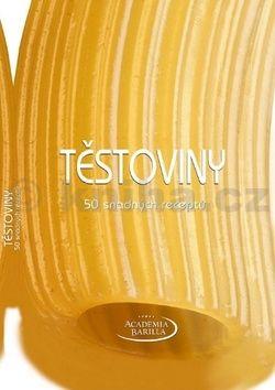 Kolektiv: Těstoviny - 50 snadných receptů cena od 186 Kč