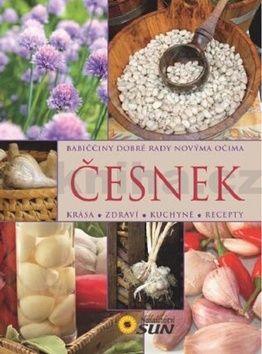 Česnek - Babiččiny dobré rady novýma očima cena od 111 Kč