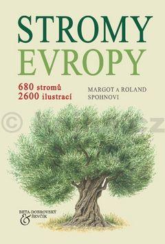 Margot a Roland Spohnovi: STROMY EVROPY cena od 201 Kč