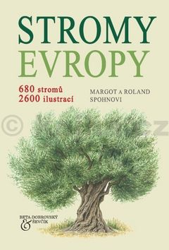 Margot Spohn, Roland Spohn: Stromy Evropy cena od 197 Kč