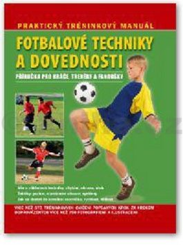 Fotbalové techniky a dovednosti cena od 223 Kč