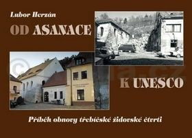 Lubor Herzán: Od asanace k UNESCO cena od 169 Kč