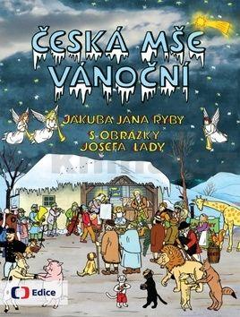 Josef Lada, Jakub Jan Ryba: Česká mše vánoční cena od 203 Kč