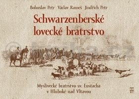 Schwarzenberské lovecké bratrstvo cena od 263 Kč