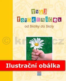 České maminky: Tvůj fotodeníček od školky do školy pro holky cena od 261 Kč