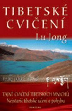 Lu Jong Tibetská cvičení cena od 176 Kč