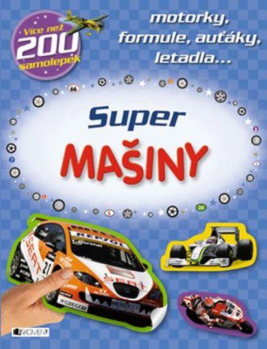 Míča Slavomír: Super mašiny - motorky, formule, auťáky... cena od 52 Kč