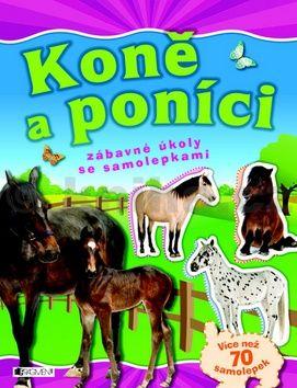 Koně a poníci – zábavné úkoly se samolepkami cena od 103 Kč