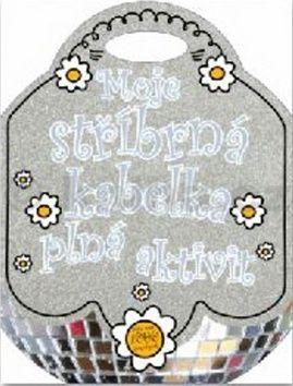 Moje stříbrná kabelka plná aktivit cena od 55 Kč