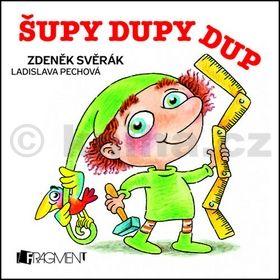 Ladislava Pechová, Zdeněk Svěrák: Zdeněk Svěrák – Šupy dupy cena od 53 Kč