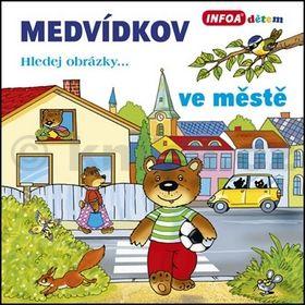 Medvídkov - ve městě cena od 83 Kč