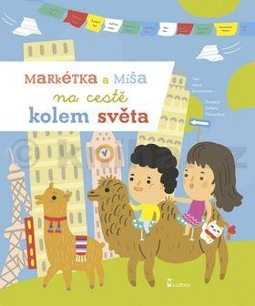 Ivana Kocmanová: Markétka a Míša na cestě kolem světa cena od 124 Kč