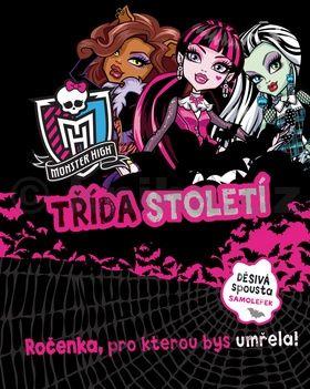Nettlová Klára: Monster High - Třída století cena od 229 Kč