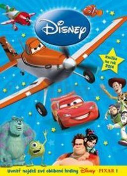 Walker NIkki, Kolektiv: Disney Pixar - Knížka na rok 2014 cena od 199 Kč