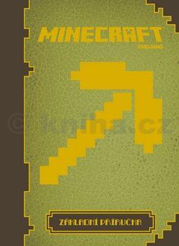 Stephanie Milton: Základní příručka Minecraft cena od 0 Kč