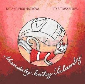 Tatiana Procházková, Jitka Tlásková: Mandaly kočky Salamby cena od 127 Kč