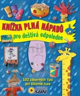 Knížka plná nápadů pro deštivá odpoledne cena od 222 Kč