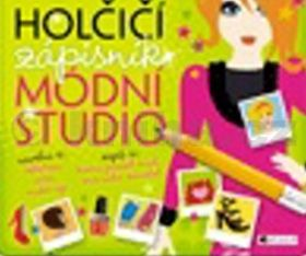 Eva Brožová: Holčičí zápisník - Módní studio cena od 55 Kč