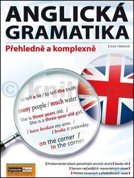 Eva Tinková: Anglická gramatika - Přehledně a komplexně cena od 244 Kč