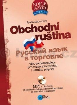 Ljuba Mrověcová: Obchodní ruština + mp3 cena od 379 Kč