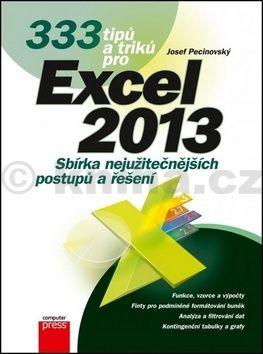 Josef Pecinovský: 333 tipů a triků pro Microsoft Excel 2013 cena od 101 Kč
