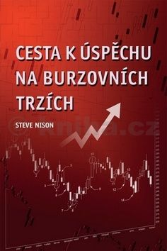 Steve Nison: Cesta k úspěchu na burzovních trzích cena od 220 Kč