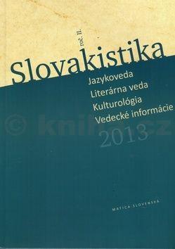 Imrich Sedlák: Slovakistika 2013 cena od 153 Kč
