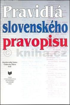 Pravidlá slovenského pravopisu cena od 213 Kč