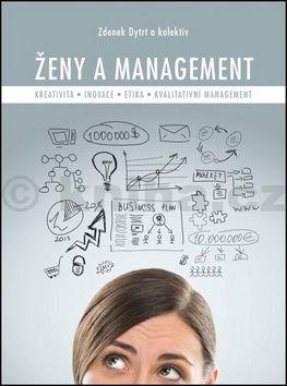 Zdenek Dytrt: Ženy a management cena od 216 Kč