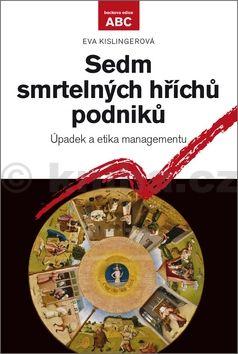 Eva Kislingerová: Sedm smrtelných hříchů podniků cena od 244 Kč