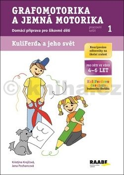 Krejčová Kristýna, Pechancová Jana: Grafomotorika a jemná motorika - pracovní sešit cena od 38 Kč