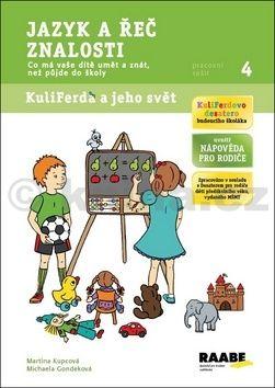 Michaela Gondeková, Martina Kupcová: Jazyk a řeč, znalosti - pracovní sešit 4 cena od 39 Kč
