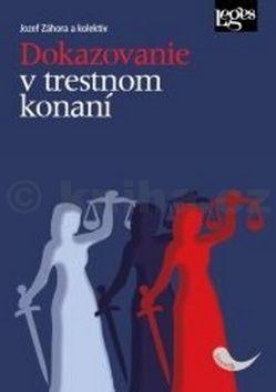 Jozef Záhora: Dokazovanie v trestnom konaní cena od 0 Kč