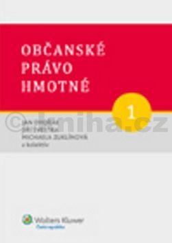 Jan Dvořák, Jiří Švestka, Michaela Zuklínová: Občanské právo hmotné 1 cena od 0 Kč