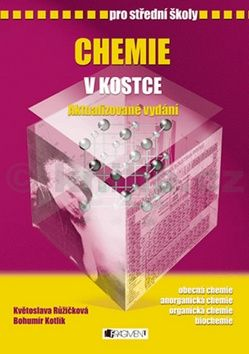 Květoslava Růžičková: Chemie v kostce pro SŠ cena od 152 Kč