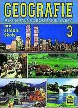 Demek a  Jaromír: Geografie pro střední školy 3 - Regionální geografie světa cena od 130 Kč