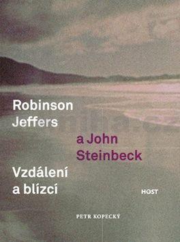 Petr Kopecký: Robinson Jeffers a John Steinbeck cena od 164 Kč