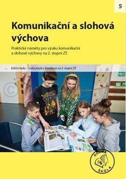 Kolektiv autorů: Komunikační a slohová výchova cena od 250 Kč