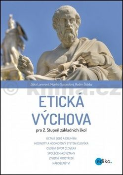 Radim Štěrba, Monika Svobodová, Jitka Lunerová: Etická výchova pro 2. stupeň ZŠ cena od 143 Kč