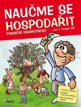Petr Šulc, Roman Kýbus: Naučme se hospodařit - Finanční gramotnost pro 1. stupeň ZŠ cena od 96 Kč