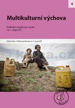 Kolektiv autorů: Multikulturní výchova cena od 214 Kč