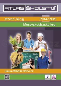 Atlas školství 2014/2015 Moravskoslezský cena od 85 Kč