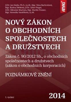 Nina Bachroňová: Nový zákon o obchodních společnostech a družstvech 2014 cena od 857 Kč