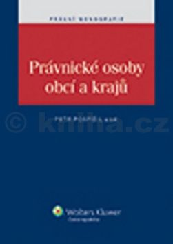 Petr Pospíšil: Právnické osoby obcí a krajů cena od 324 Kč
