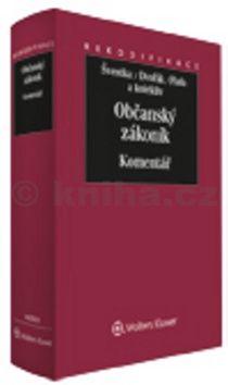 Občanský zákoník. Komentář - Svazek I cena od 2239 Kč