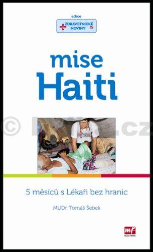 Tomáš Šebek: Mise Haiti cena od 192 Kč