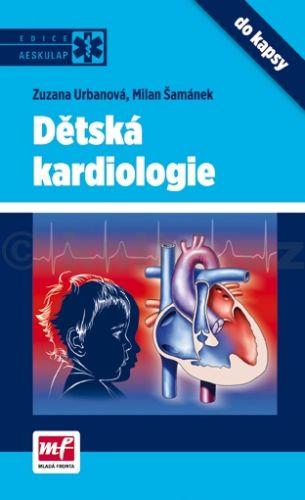Zuzana Urbanová, Milan Šamánek: Dětská kardiologie do kapsy cena od 200 Kč