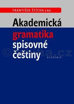 Akademická gramatika spisovné češtiny cena od 390 Kč